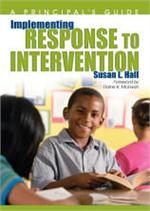 Implementing Response to Intervention - A Principal's Guide